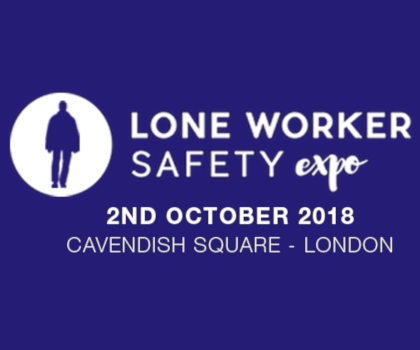 Lone worker Safety Expo 2nd October 2018